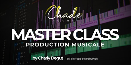 Master Class Production Musicale billets