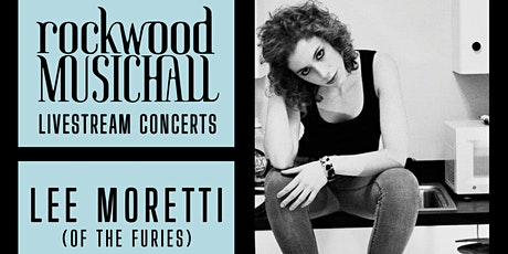 Lee Moretti (of The Furies)  - FACEBOOK and INSTAGRAM LIVE tickets
