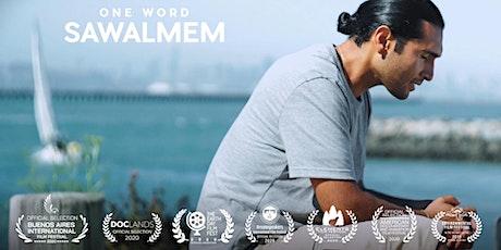 ONE WORD SAWALMEM:  Screening and Talking Circle tickets