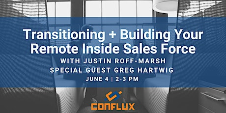 Transitioning + Building Your Remote Inside Sales Force Workshop tickets