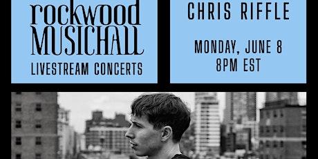 Chris Riffle - INSTAGRAM LIVE tickets