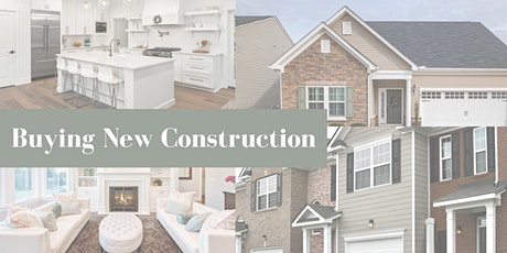 New Construction: Do's and Dont's of Buying New Homes tickets