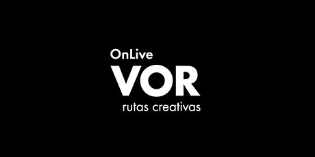 VOR OnLive | When Fashion Meets Nature and Technology entradas
