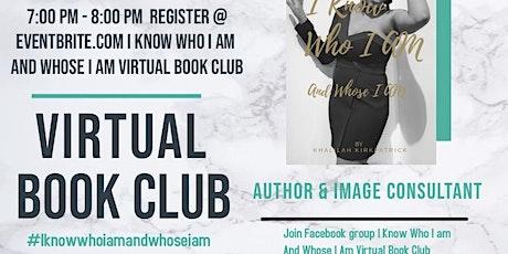 I know Who I Am And Whose I Am Virtual Book Club tickets
