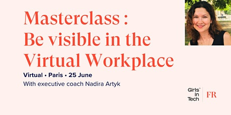 Covid19: How to Step Up Your Career & Be Visible in Virtual Work Mode tickets