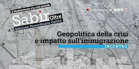 Geopolitica della crisi e impatto sull'immigrazione biglietti