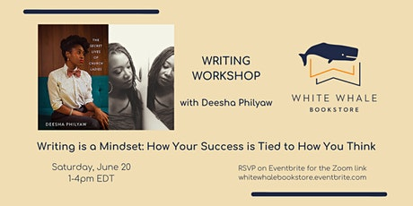 Writing Workshop:  Writing is a Mindset, w/ Deesha Philyaw tickets