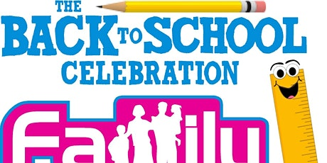 Family Festival - Back to School Celebration tickets