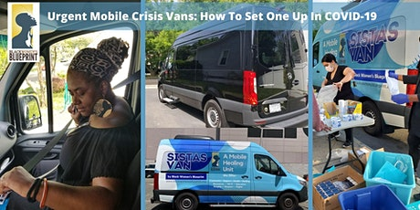 Urgent Mobile Crisis Vans: How to Set One Up In  COVID-19 tickets