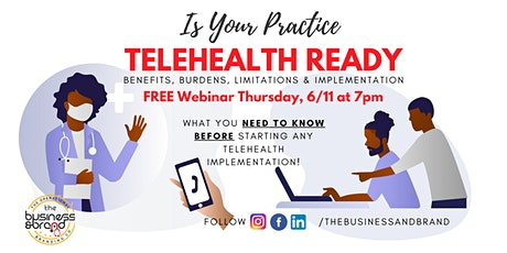 Is Your Practice Ready for Telehealth?  Limitations & Implementation tickets