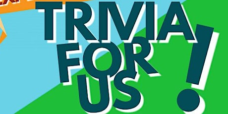 Trivia for Us: Virtual Experience tickets