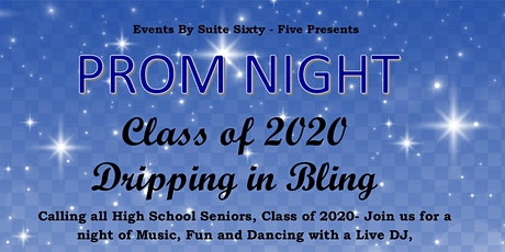 Dripping in Bling Senior Prom C/O 2020 tickets