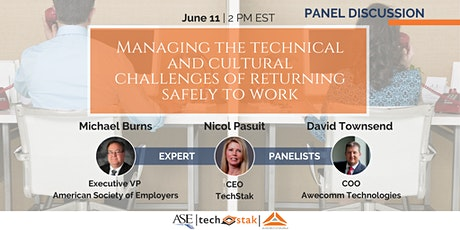 Managing Technological & Cultural Challenges of Safely Returning to Work tickets