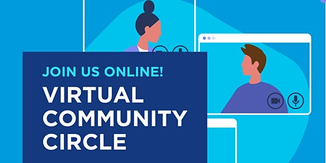 Virtual Community Circle: Re-imagining Our Future tickets