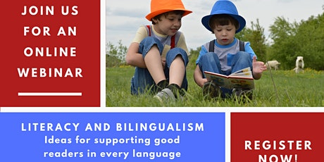 Literacy and Bilingualism: supporting good readers in every language tickets