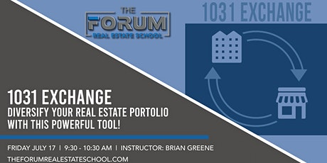 1031 Exchange-Diversify your Real Estate Portolio with this powerful tool! tickets