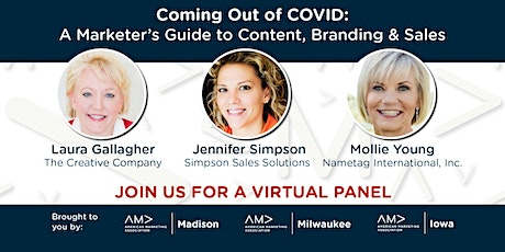 Coming Out of COVID: A Marketer's Guide to Content, Branding & Sales tickets