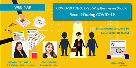 COVID-19 TDBO: EP20 Why Businesses Should Recruit During COVID-19 tickets
