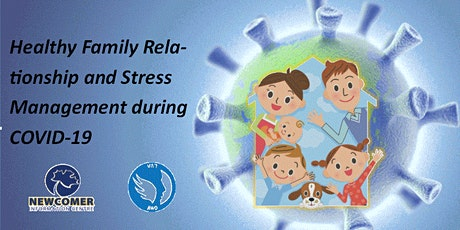 Healthy Family Relationship and Stress Management during COVID-19 tickets