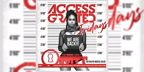 MEMBERS ONLY LOUNGE: ACCESS FRIDAYS | FREE ENTRY | FREE BDAY PACKAGES tickets