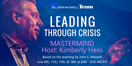 Leading Through Crisis - A MASTERMIND Community tickets