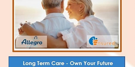 Long Term Care - Own Your Future tickets