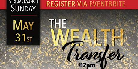 The Wealth Transfer - Total Life Changes tickets