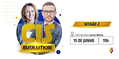 CIS Evolution bilhetes