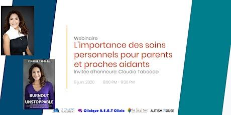 L'importance des soins personnels pour parents & proches aidants billets