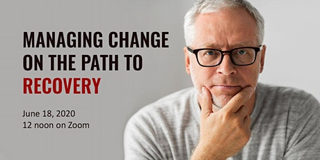 Managing Change on the Path to Recovery tickets