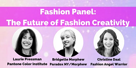 Fashion Panel: The Future of Fashion Creativity tickets