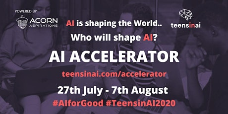 TEENS IN AI - ONLINE ACCELERATOR FOR TEENS 2020 tickets
