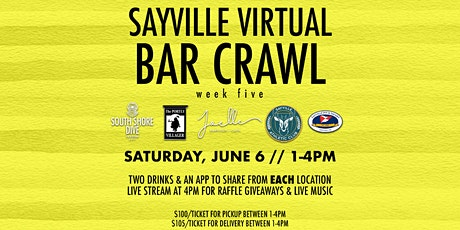 Sayville Virtual Bar Crawl Week FIVE tickets