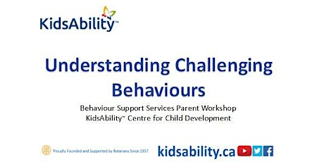 Understanding Challenging Behaviours- Free Virtual Workshop tickets