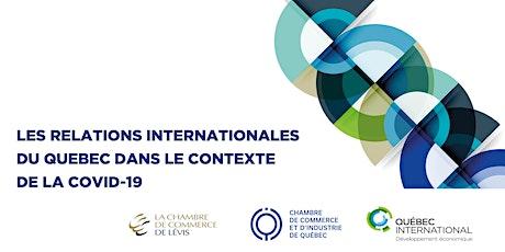 Les relations internationales du Québec dans le contexte de la COVID-19 billets
