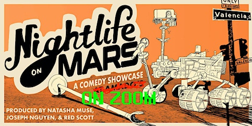 Nightlife on Mars Comedy Showcase