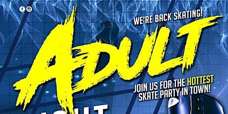 Adult Night Skate Sunday 6/7/2020 tickets