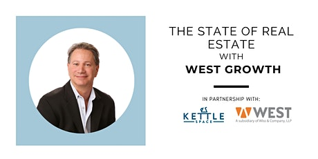 The State of Real Estate with WEST Growth tickets