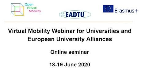 Virtual Mobility Webinar for Universities and European University Alliances tickets