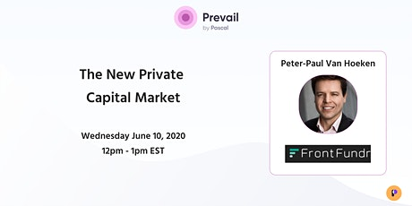Prevail Advisor Webinar Series: The New Private Capital Market tickets
