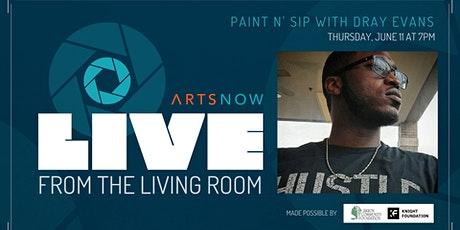 Live From the Living Room: Paint n' Sip with Dray Evans tickets