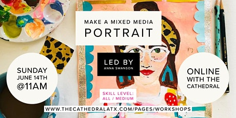 Make a Mixed Media Portrait with Artist Anna Swanson - Online Workshop tickets