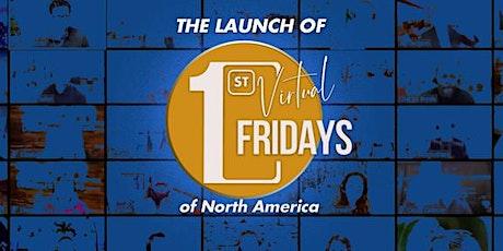 Virtual 1st Fridays North America & 1st Fridays Canada 26th Anniversary tickets