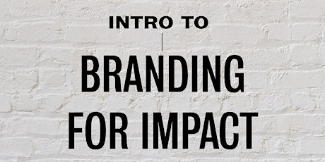 Introduction to Branding for Impact tickets