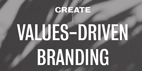 How to Create Values-Driven Branding tickets