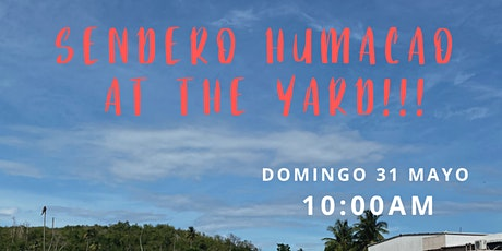 SenderoHumacao at the YARD!!!! tickets
