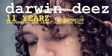 DARWIN DEEZ's 11 Year Anniversary Tour for his self-titled debut album! tickets