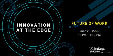 Innovation at the Edge: Future of Work tickets