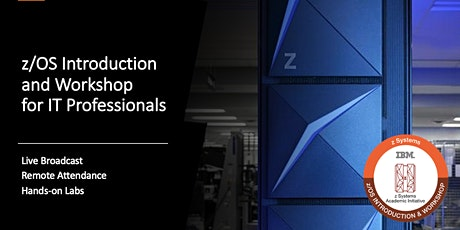 z/OS Introduction and Workshop for IT Professionals tickets