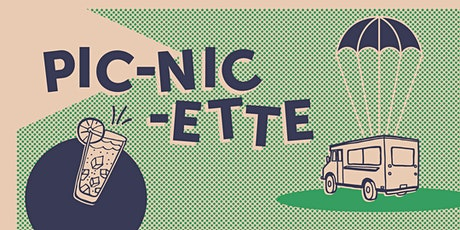 Pic-nic-ette tickets